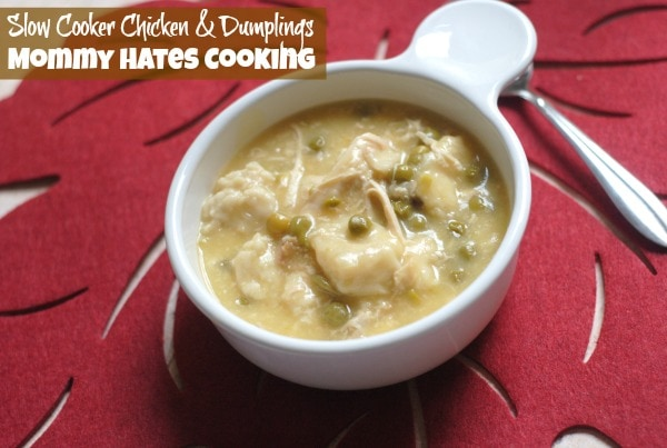Slow Cooker Chicken & Dumplings by @MomHatesCooking