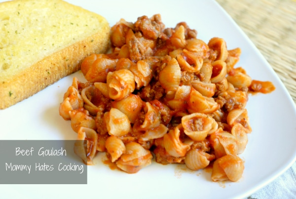 Beef Goulash - Mommy Hates Cooking