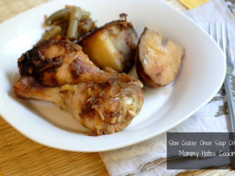 Slow Cooker Onion Soup Chicken And Sides Mommy Hates Cooking