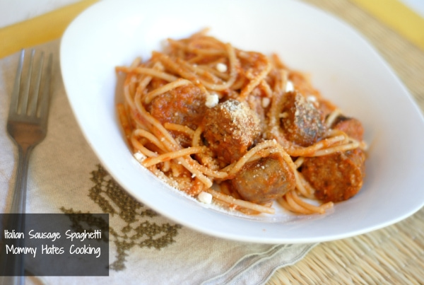 Italian Sausage Spaghetti - Mommy Hates Cooking