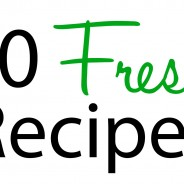 30 fresh recipes