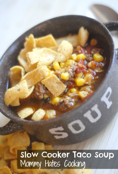 Slow Cooker Taco Soup - Mommy Hates Cooking