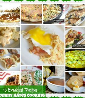 13 Breakfast Recipes Round Up I Mommy Hates Cooking