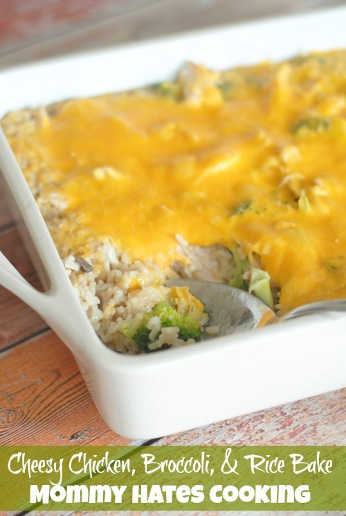 Cheesy Chicken Broccoli Bake I Mommy Hates Cooking