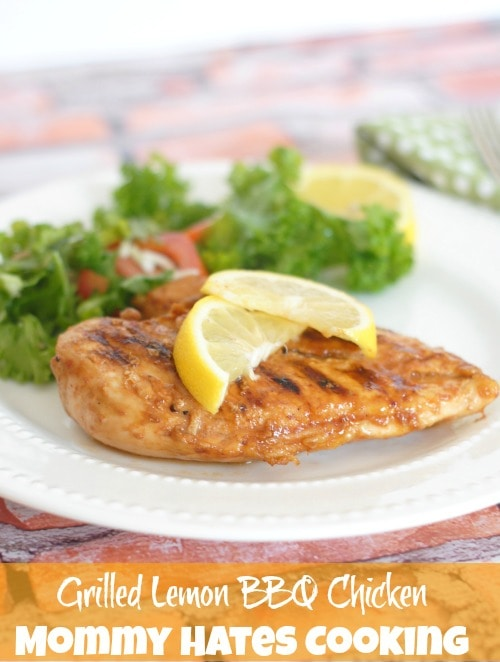 Grilled Lemon BBQ Chicken I Mommy Hates Cooking #ShowUsYourMess #PMedia #ad