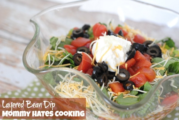 Layered Bean Dip I Mommy Hates Cooking #CansGetYouCooking