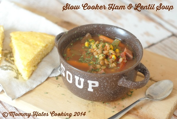 Slow Cooker Ham & Lentil Soup I Mommy Hates Cooking