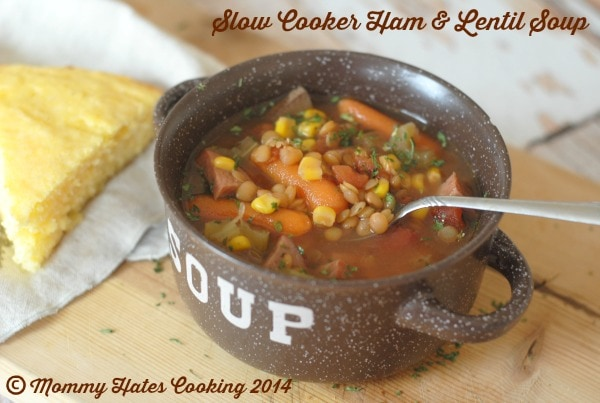 Slow Cooker Ham & Lentil Soup I Mommy Hates Cooking