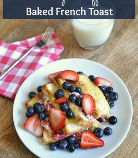 Berry Stuffed French Toast & Make Bake Create