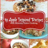 19 Apple Inspired Recipes with Mommy Hates Cooking
