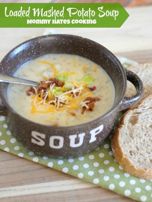 Loaded Mashed Potato Soup I Mommy Hates Cooking