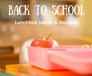 40 Back to School Lunchbox Ideas & Recipes