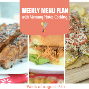 Weekly Menu Plan - Week of August 16th