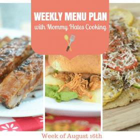 Weekly Menu Plan - Week of August 16th