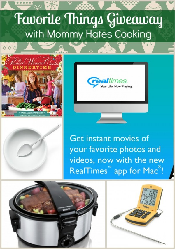 Favorite Things Giveaway on Mommy Hates Cooking #Giveaway