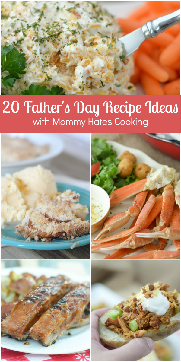 20 Father's Day Recipe Ideas - Mommy Hates Cooking