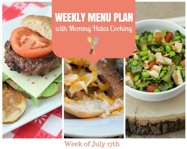 Weekly Menu Plan - Week of July 17th