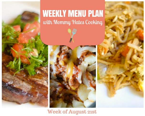 Weekly Menu Plan - Week of August 21st