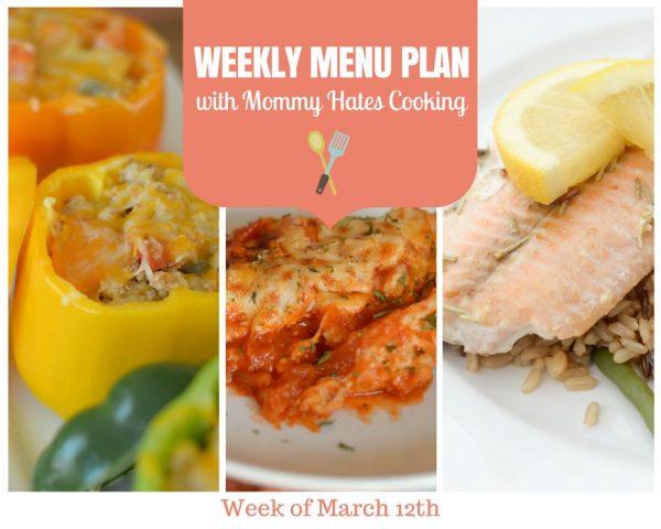 Weekly Menu Plan - Week of March 12th