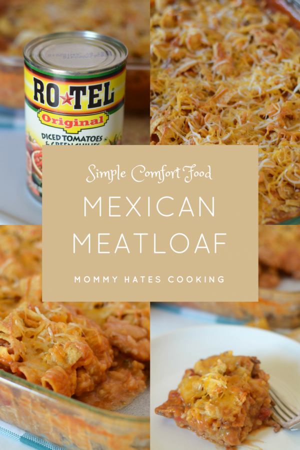 Mexican Meatloaf with RO*TEL #31DayswithRotel AD