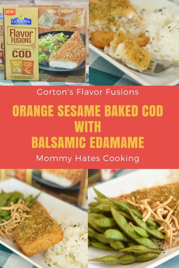 Orange Sesame Baked Cod & Balsamic Edamame #TrustGortons AD