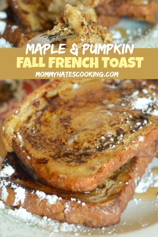 Maple & Pumpkin French Toast