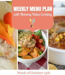 Weekly Menu Plan – Week of October 15th