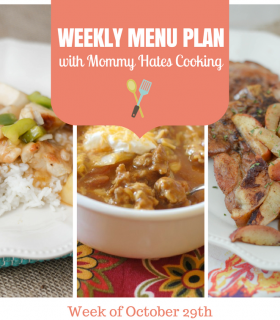 Weekly Menu Plan – Week of October 29th