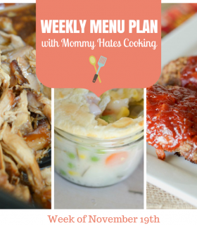 Weekly Menu Plan – Week of November 19th