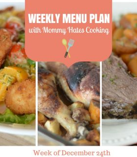 Weekly Menu Plan – Week of December 24th