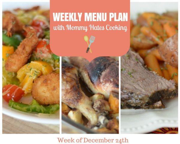 Weekly Menu Plan - Week of December 24th