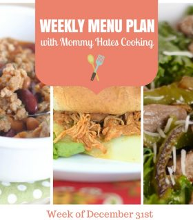 Weekly Menu Plan – Week of December 31st