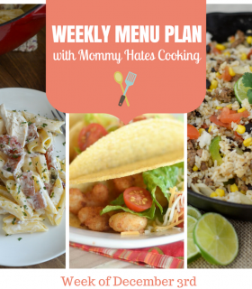 Weekly Menu Plan – Week of December 3rd