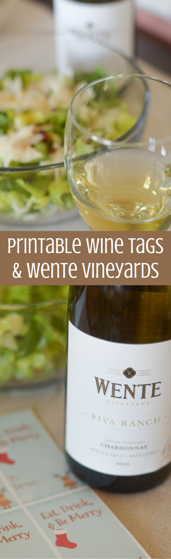 Printable Wine Tag & Wente Vineyards #MakeTime #ad