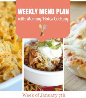 Weekly Menu Plan – Week of January 7th