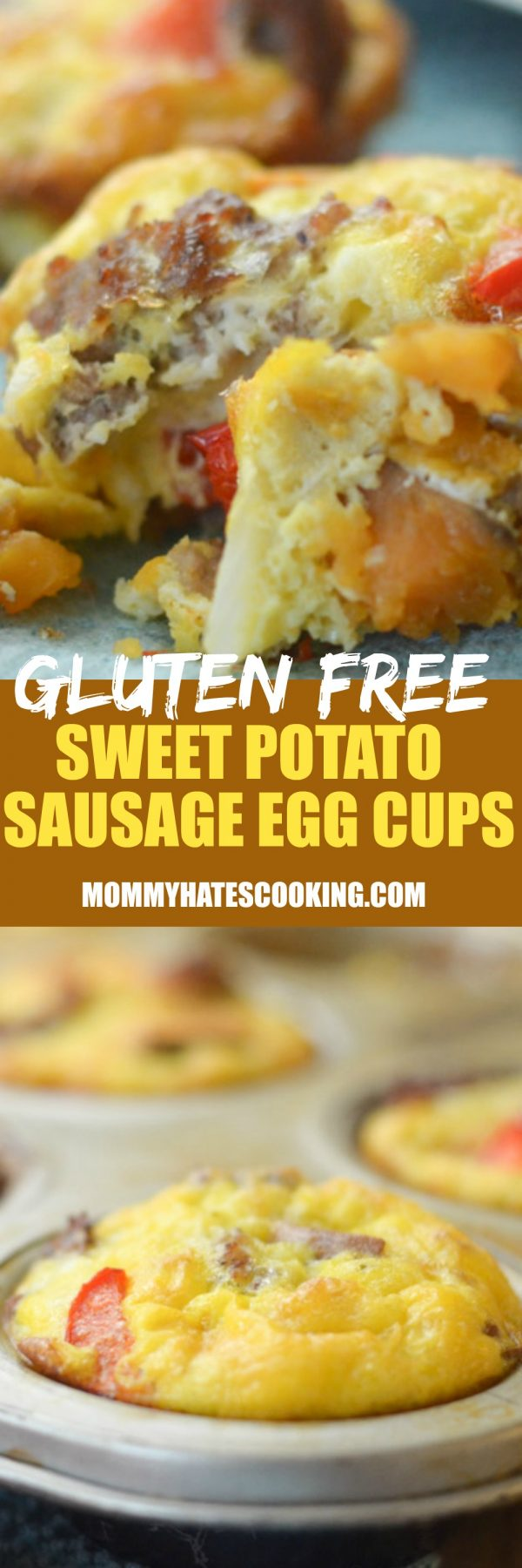 Gluten Free Sweet Potato & Sausage Egg Cups - Mommy Hates Cooking