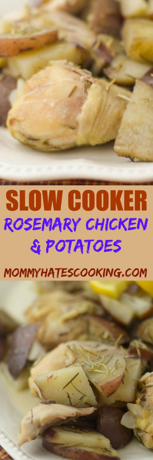 SLOW COOKER ROSEMARY CHICKEN & POTATOES - MOMMY HATES COOKING