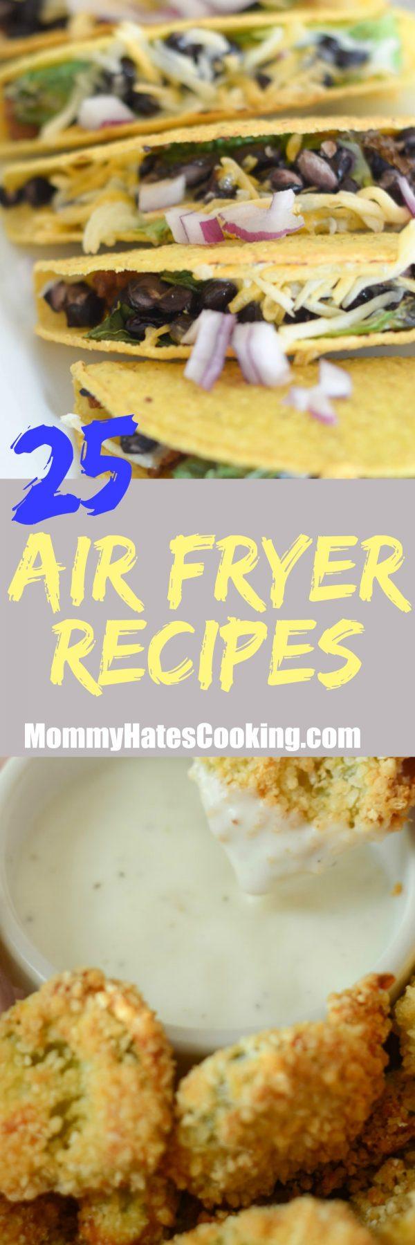 25 Air Fryer Recipes