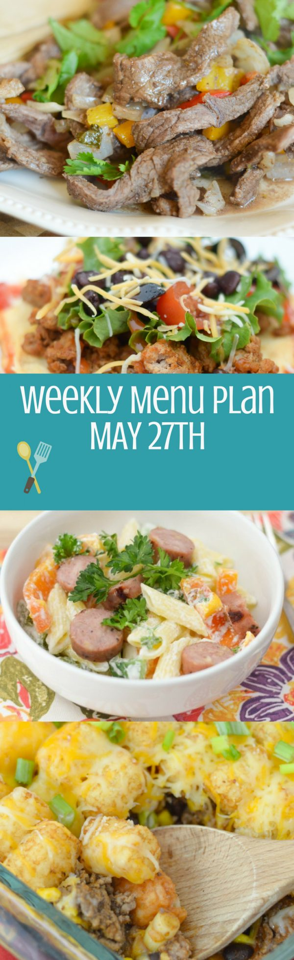 Weekly Menu Plan - Week of May 27th