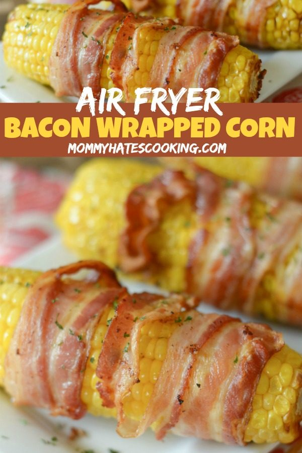 Air Fryer Bacon Wrapped Corn on the Cob