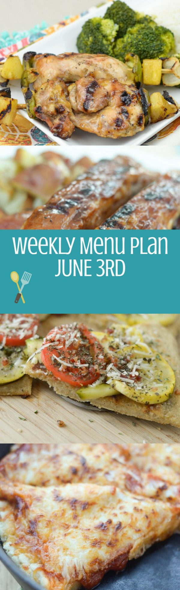 Weekly Menu Plan June 3rd