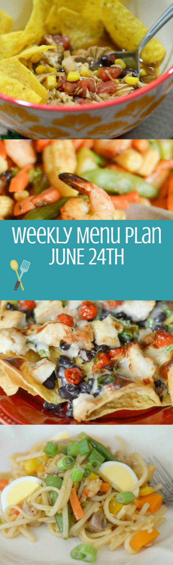 Weekly Menu Plan - Week of June 24th