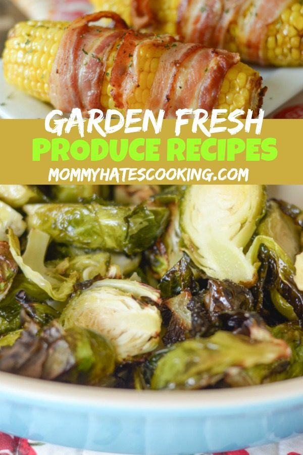 31 Garden Fresh Produce Recipes