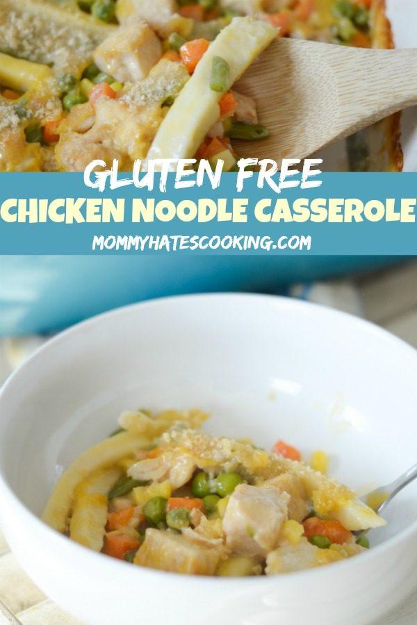Gluten Free Chicken Noodle Casserole #GlutenFree