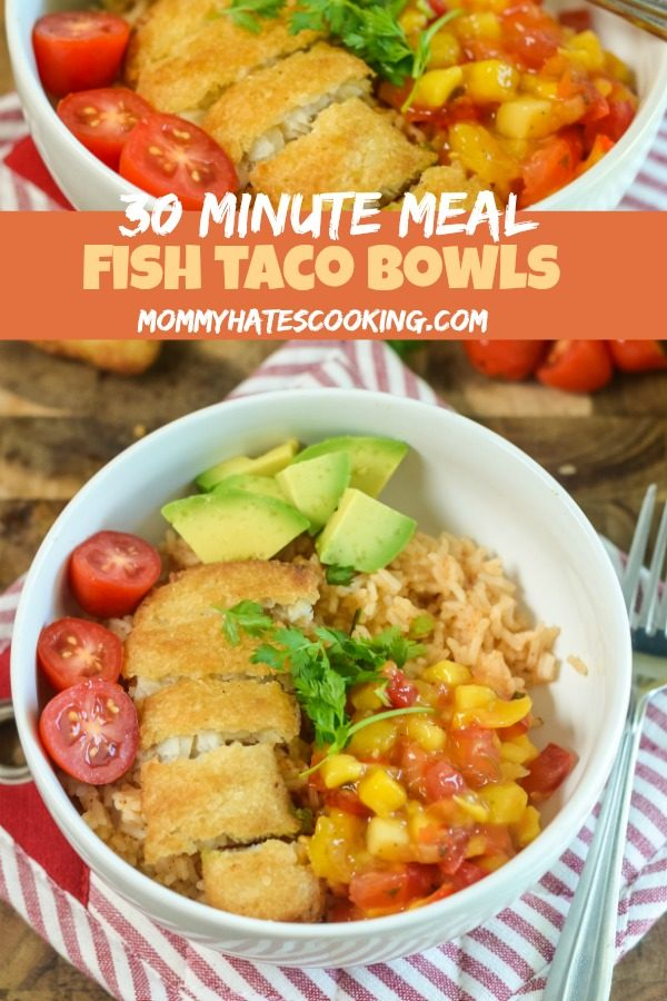 30 Minute Meal Fish Taco Bowls