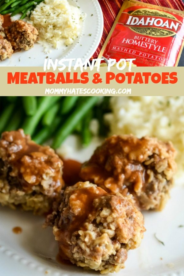 Instant Pot Tangy Meatballs with Idahoan Mashed Potatoes