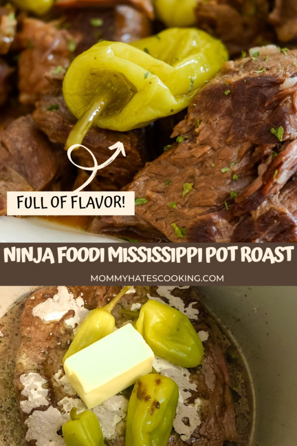 Ninja Foodi Mississippi Pot Roast