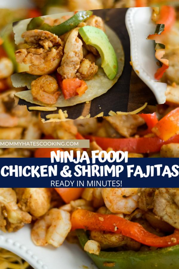 Ninja Foodi Chicken and Shrimp Fajitas